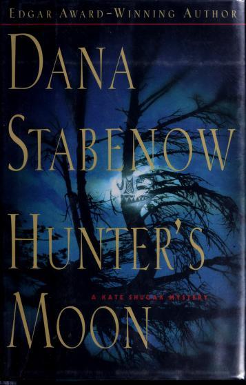 Cover of: Hunter's moon   Dana Stabenow