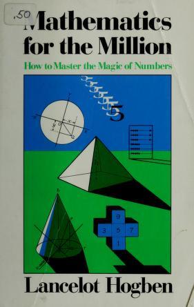 Cover of: Mathematics for the million | Lancelot Thomas Hogben