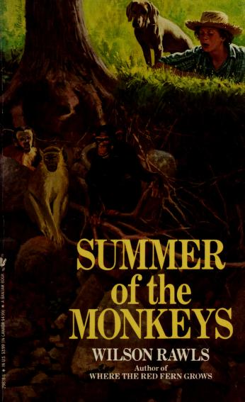 Cover of: Summer of the Monkeys (Bantam Starfire Books) | Wilson Rawls