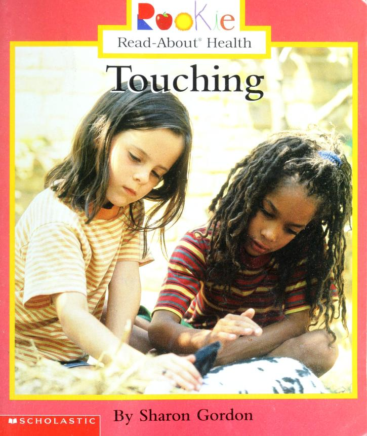 Touching (Rookie Read-About Health) by Sharon Gordon