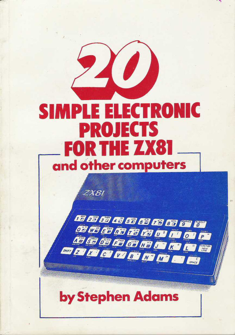 20 Simple Electronic Projects for the ZX81 and Other Computers screen