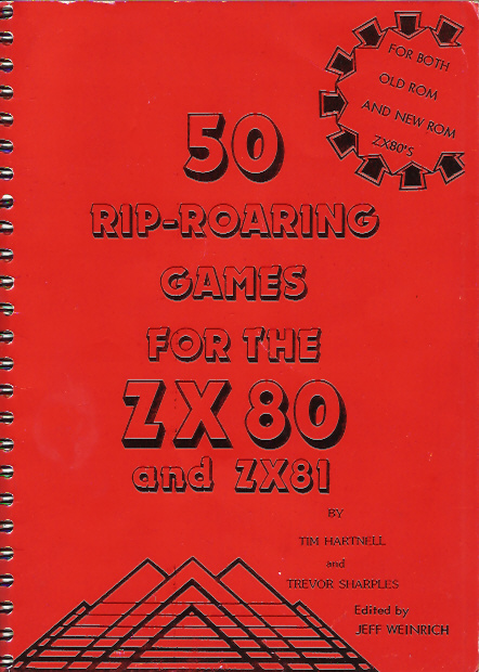 50 Rip-Roaring Games for the ZX80 and ZX81 screen