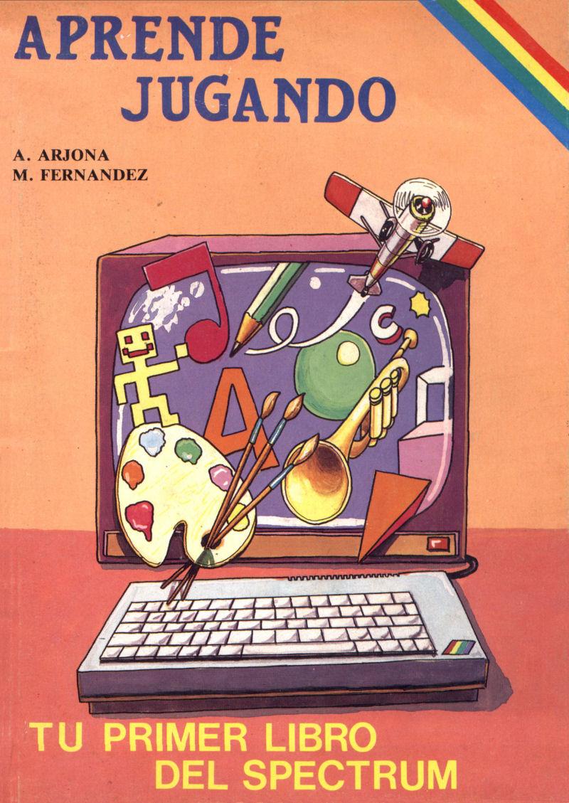 Aprende Jugando: Tu Primer Libro del Spectrum screen