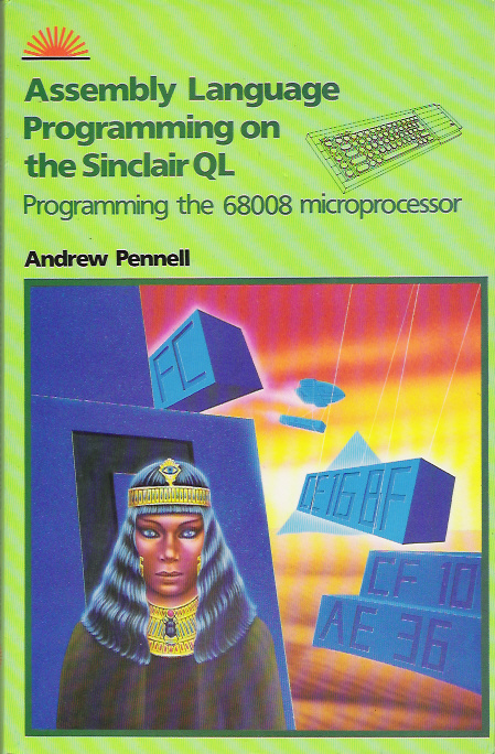 Assembly Language Programming on the Sinclair QL screen