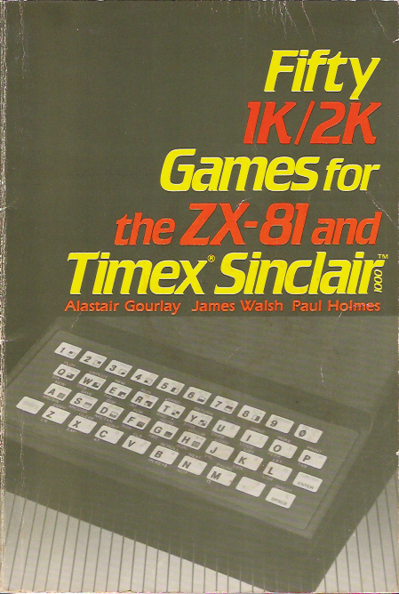 Fifty 1K/2K Games for the ZX-81 and Timex Sinclair 1000 screen