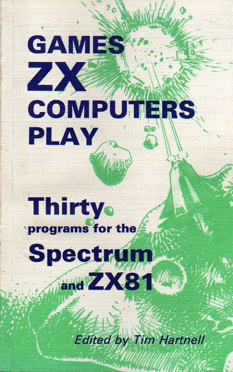 Games ZX Computers Play: Thirty Programs for the Spectrum and ZX81 screenshot