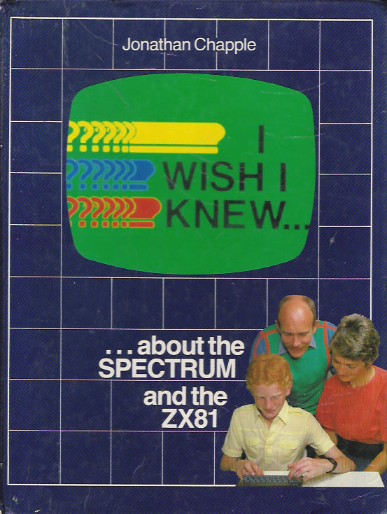 I Wish I Knew ... about the Spectrum and the ZX81 screenshot