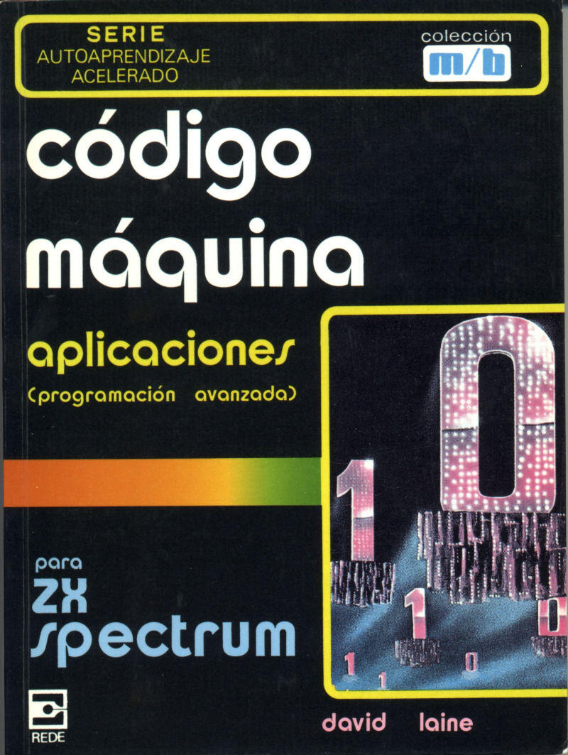 Machine Code Applications for the ZX Spectrum: Expert Machine Code Techniques screenshot