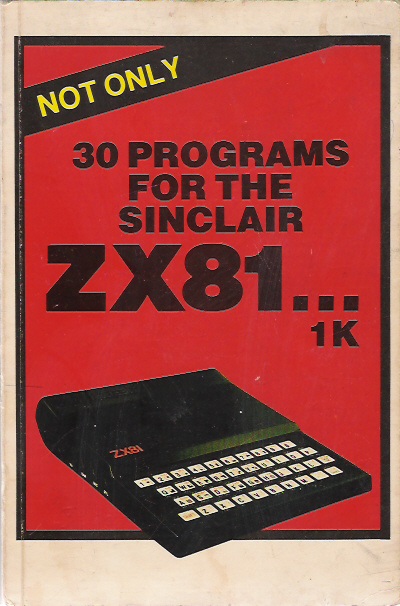 Not Only 30 Programs for the Sinclair ZX81 image, screenshot or loading screen