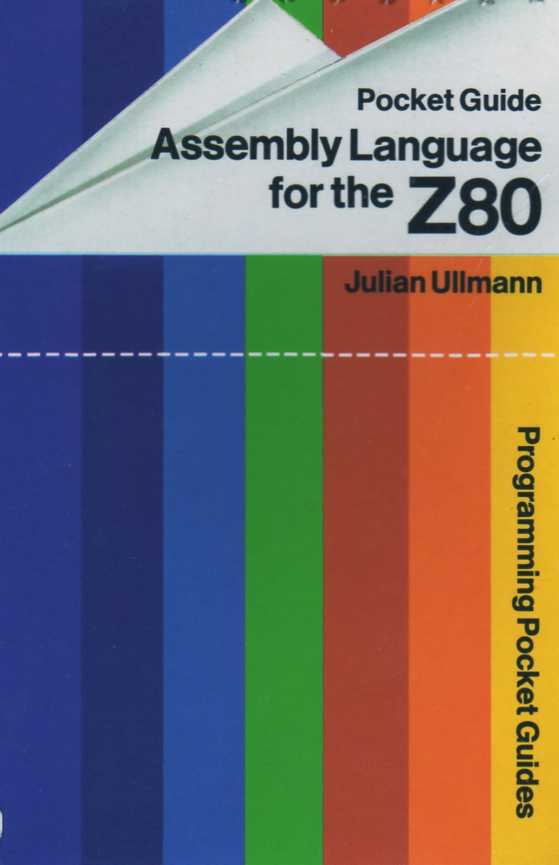 Pocket Guide: Assembly Language for the Z80 screen