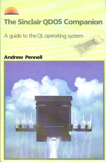 The Sinclair QDOS Companion: A Guide to the QL Operating System screenshot