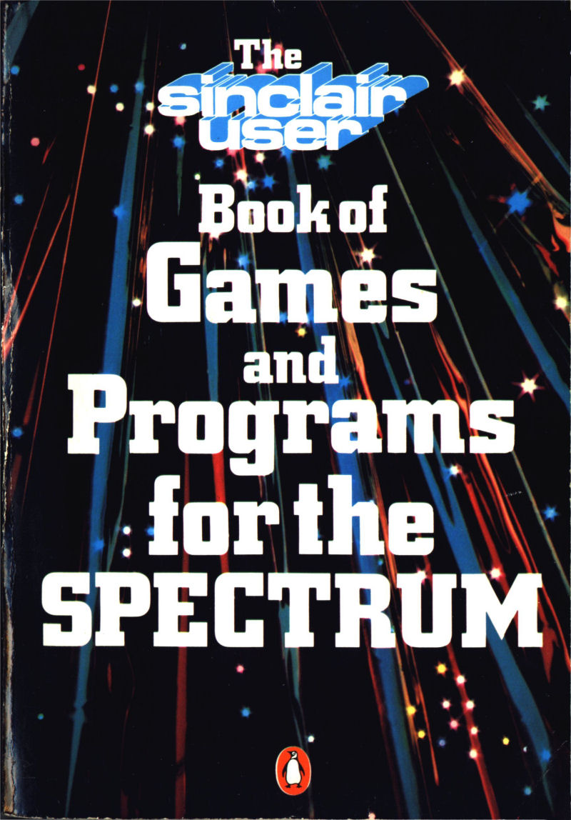 The 'Sinclair User' Book of Games and Programs for the Spectrum screen