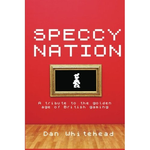 Speccy Nation: A Tribute to the Golden Age of British Gaming screen
