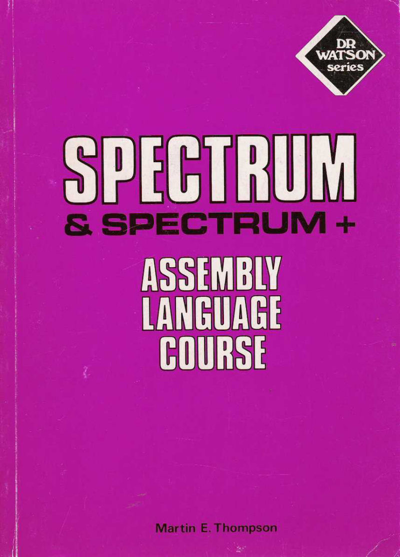 Spectrum & Spectrum+ Assembly Language Course screen