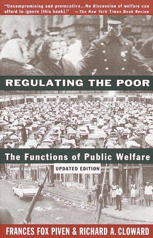 Regulating the poor by Frances Fox Piven