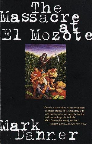 Image 0 of The Massacre at El Mozote