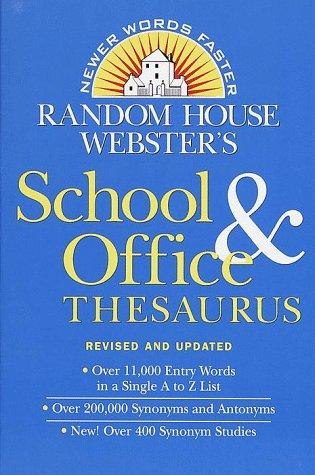 Random House Webster's School and Office Thesaurus Revised and Updated by Random House