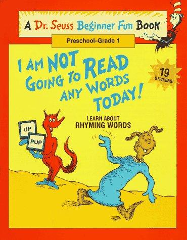 I Am Not Going to Read Any Words Today!