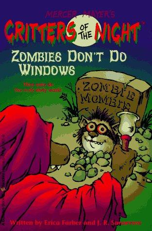 Zombies don't do windows by Erica Farber