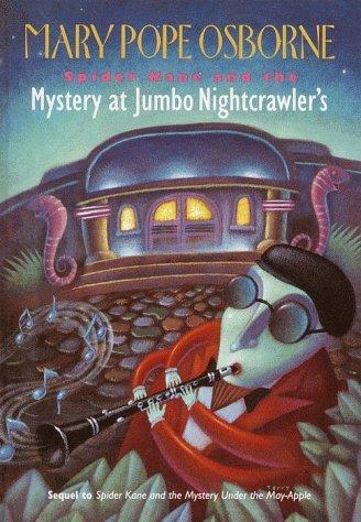 Spider Kane and the mystery at Jumbo Nightcrawler's