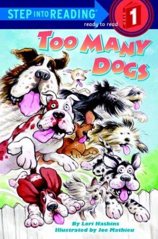 Too many dogs by Lori Haskins