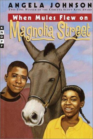 When mules flew on Magnolia Street by Angela Johnson