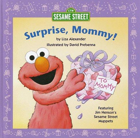 Surprise, Mommy! by Liza Alexander