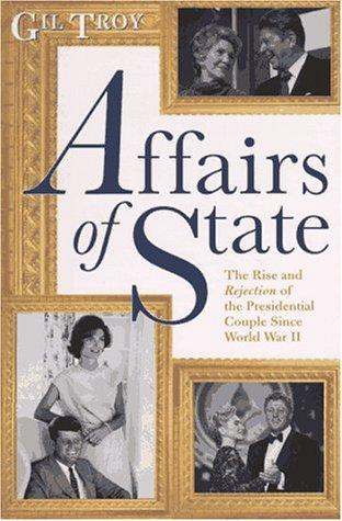 Affairs of state by Gil Troy