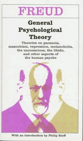 General psychological theory by Sigmund Freud