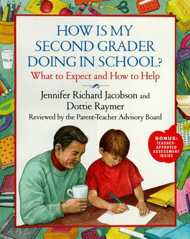 How is my second grader doing in school? by Jennifer Jacobson