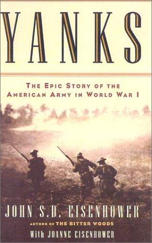Yanks by John S. D. Eisenhower