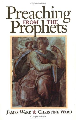 Preaching from the prophets by James Merrill Ward