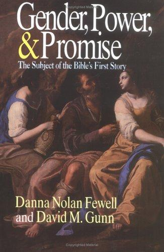 Gender, power, and promise by Danna Nolan Fewell