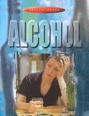 Alcohol (Health Issues)