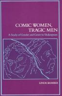 Comic women, tragic men