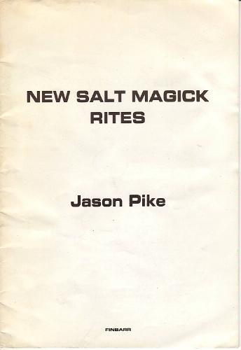 New salt magick rites by Jason Pike