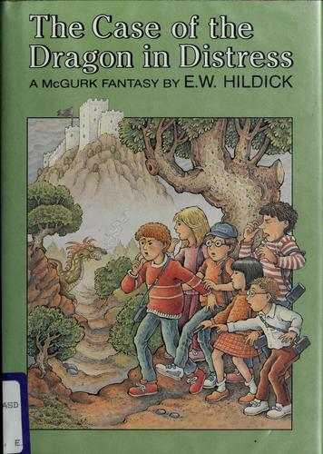 Case of the Dragon in Distress by E. W. Hildick