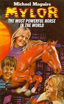 Mylor, the most powerful horse in the world by Michael Maguire