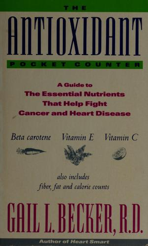 The antioxidant pocket counter by Gail L. Becker