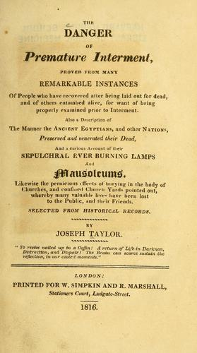 The danger of premature interment by Taylor, Joseph