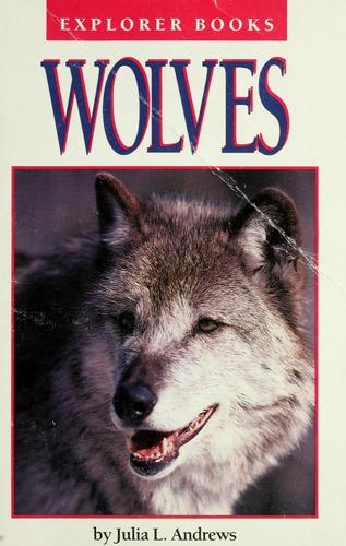 Wolves by Julia L. Andrews