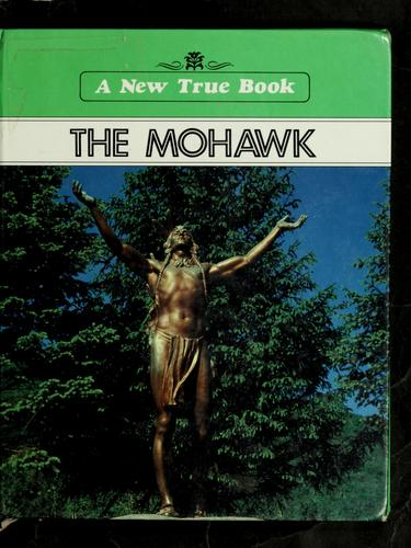 The Mohawk by Jill Duvall