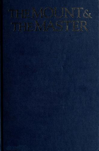 The mount & the Master by Wells, Robert E.