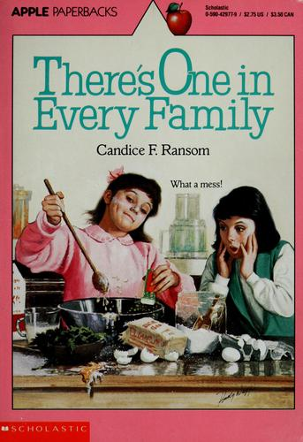 There's One in Every Family by Candice F. Ransom