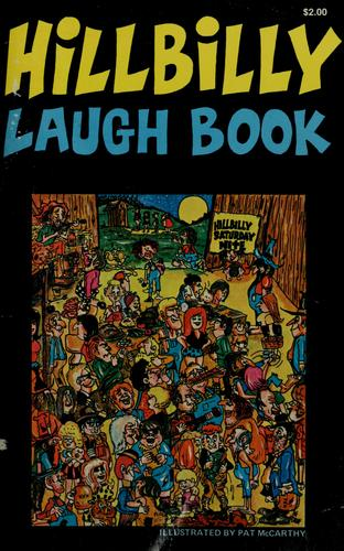 Hillbilly laugh book by McCarthy, Pat