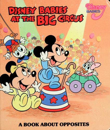Disney babies at the big circus by Rita D. Gould