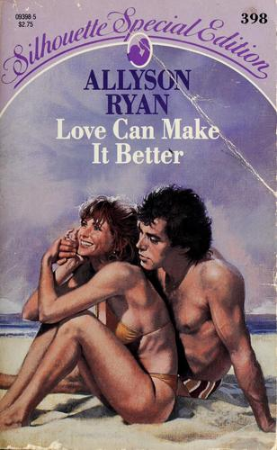 Love Can Make It Better by Allyson Ryan