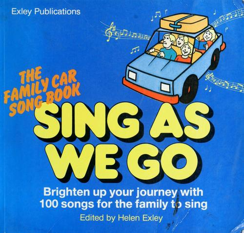 Sing As We Go by Helen Exley