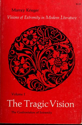 The tragic vision by Krieger, Murray