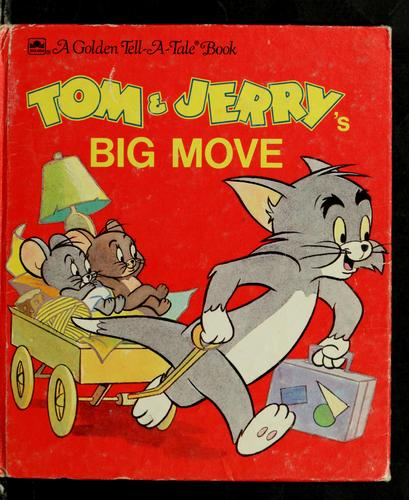 Tom & Jerry's big move by Jean Little